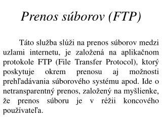 Prenos súborov (FTP)