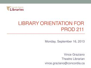 Library orientation for PROD 211