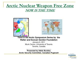 Arctic Nuclear Weapon Free Zone   NOW IS THE TIME