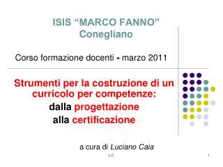 """ISIS """"MARCO FANNO""""  Conegliano"""