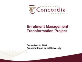 Enrolment Management Transformation Project