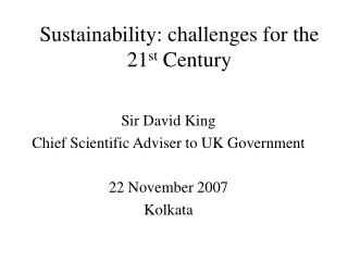 Sustainability: challenges for the 21 st  Century