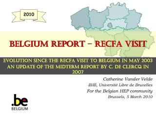 Belgium REPORT – RECFA visit