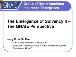 The Emergence of Solvency II –  The GNAIE Perspective