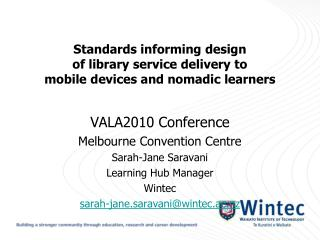 Standards informing design  of library service delivery to  mobile devices and nomadic learners