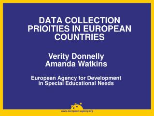 DATA COLLECTION PRIOITIES IN EUROPEAN COUNTRIES