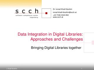 Data Integration in Digital Libraries: Approaches and Challenges