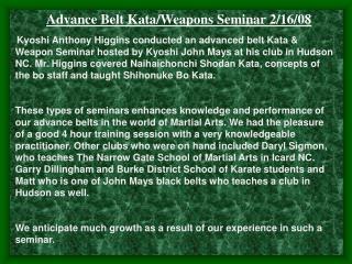 ance Belt Kata/Weapons Seminar 2/16/08
