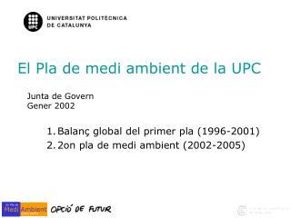 El Pla de medi ambient de la UPC