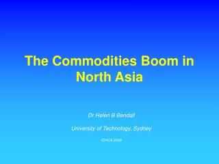The Commodities Boom in North Asia