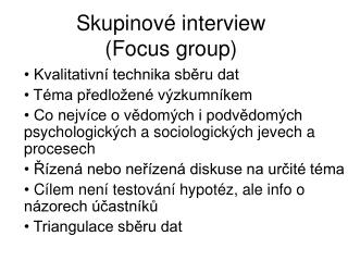 Skupinové interview ( Focus group )