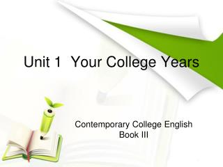 Unit 1  Your College Years
