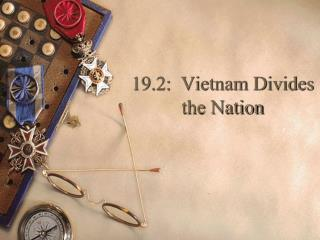 19.2:  Vietnam Divides the Nation