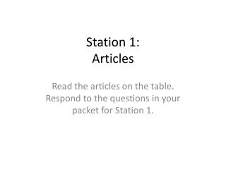 Station 1: Articles