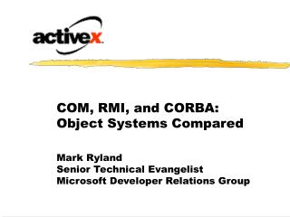 COM, RMI, and CORBA: Object Systems Compared