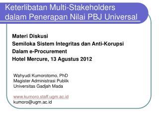 Keterlibatan Multi-Stakeholders dalam Penerapan Nilai PBJ Universal