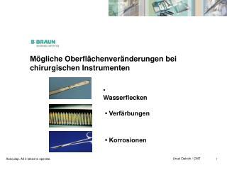 M gliche Oberfl chenver nderungen bei chirurgischen Instrumenten
