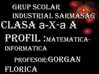 grup scolar industrial sarmasag