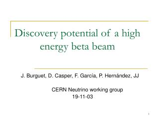 Discovery potential of a high energy beta beam