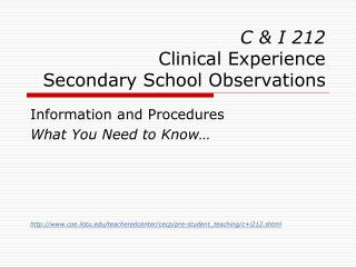 C & I 212  Clinical Experience  Secondary School Observations