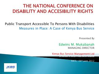 THE NATIONAL CONFERENCE ON DISABILITY AND ACCESIBILITY RIGHTS