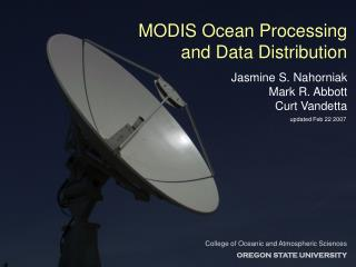 MODIS Ocean Processing and Data Distribution