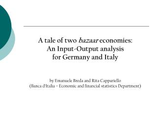 A tale of two  bazaar  economies:  An Input-Output analysis  for Germany and Italy