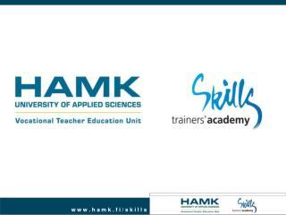 Skills Trainers' Academy  tuottaa koulutusta kilpailuasiantuntijoille