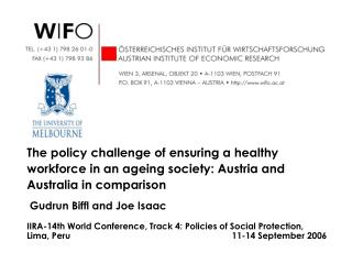 How to promote a healthy workforce - a socio-economic challenge of ageing societies