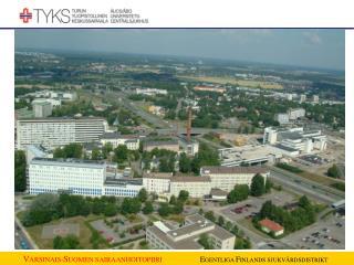 20 sairaanhoitopiiri� VSSHP on 3. suurin sh-piiri yksi viidest� yliopisto-sairaanhoitopiirist�