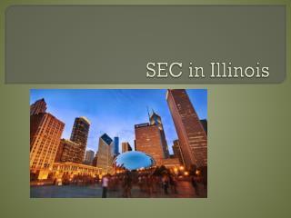 SEC in Illinois