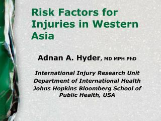 Risk Factors for Injuries in Western Asia