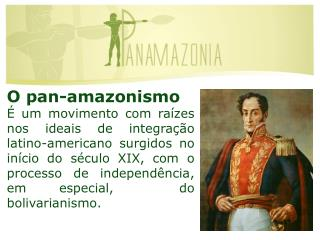 O pan- amazonismo