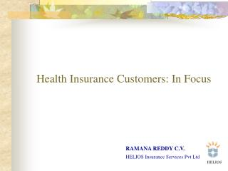 Health Insurance Customers: In Focus