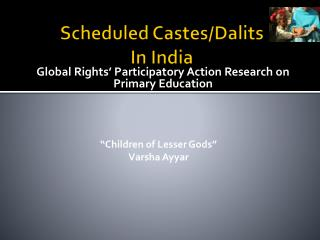 Scheduled Castes/Dalits In India