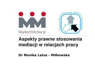 Aspekty prawne stosowania mediacji w relacjach pracy