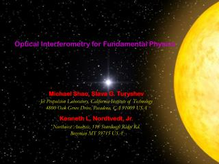 Optical Interferometry for Fundamental Physics