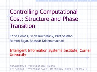Controlling Computational Cost: Structure and Phase Transition