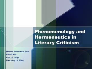 Phenomenology and Hermeneutics in Literary Criticism