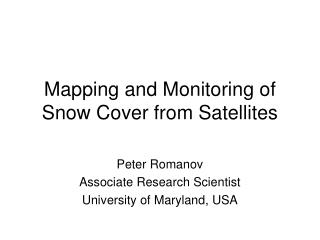 Mapping and Monitoring of Snow Cover from Satellites