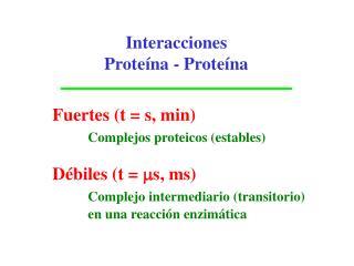 Interacciones Prote�na - Prote�na