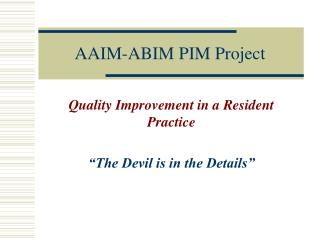 AAIM-ABIM PIM Project