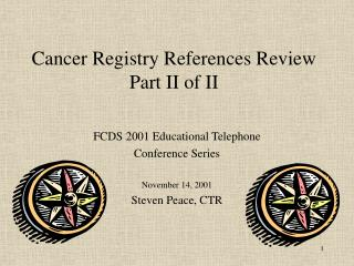 Cancer Registry References Review Part II of II