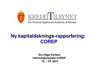Ny kapitaldeknings-rapportering:  COREP