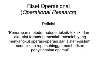 Riset Operasional  ( Operational Research )