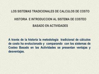 IMPORTANCIA DE CALCULO DE COSTO: