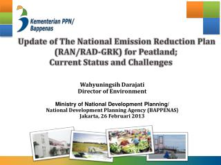 Wahyuningsih Darajati Director of Environment Ministry of National Development Planning/