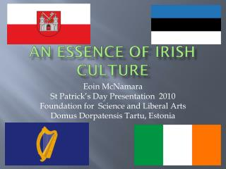 AN essence of Irish Culture