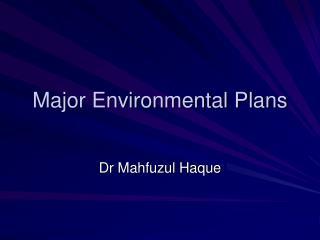 Major Environmental Plans
