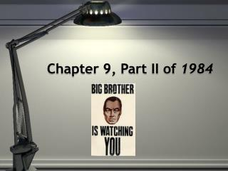 Chapter 9, Part II of  1984